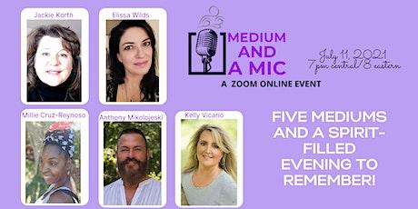 Medium and a Mic Spirit Messages tickets