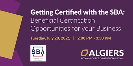 Getting Certified with SBA: Beneficial Certifications for your business tickets