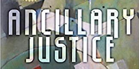 """Sci Fic Book discussion- """"Ancillary Justice,"""" Ann Leckie tickets"""