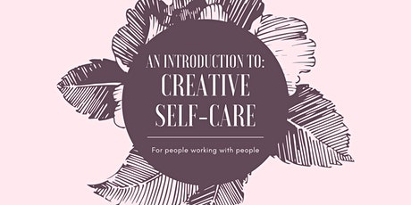 An introduction to: Creative Self-Care tickets