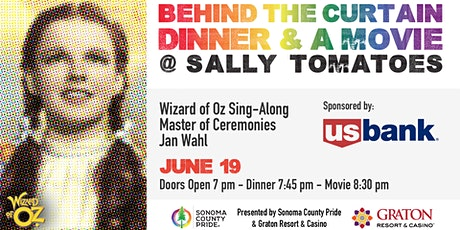 """Sonoma County Pride's """"Behind The Curtain"""" Wizard of Oz Sing-Along & Dinner tickets"""