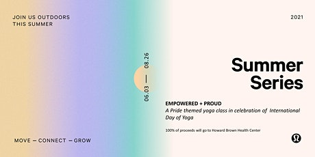 Summer Series: Proud + Present Yoga Class in Celebration of Pride tickets