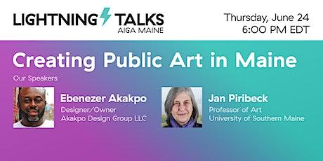 Lightning Talk: Creating Public Art in Maine tickets