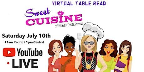 Sweet Cuisine: Virtual Table Read tickets