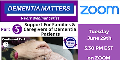 Support for Caregivers & Families of Dementia Patients I Live ZOOM tickets