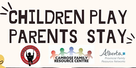 Children Play, Parents Stay tickets