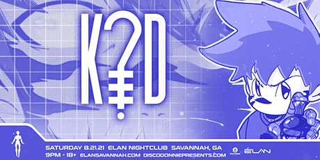K?D at Elan Savannah (Sat, Aug 21st) tickets