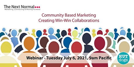 NEXT Normal - Community based marketing - Creating Win-win collaborations tickets