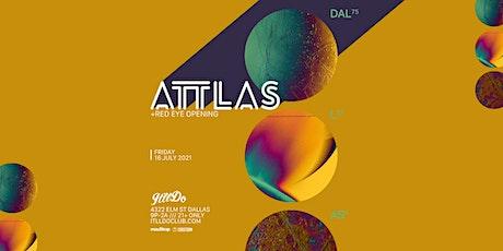 ATTLAS at It'll Do Club tickets
