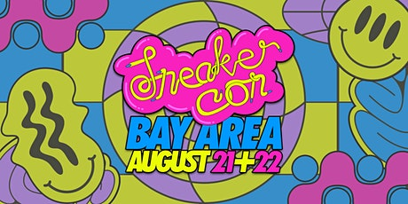Sneaker Con Bay Area August 21st & 22nd, 2021 tickets