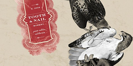 Tooth & Nail Wine Tasting tickets