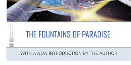 """Sci Fic Book discussion- """"The Fountains of Paradise,"""" Arthur C. Clarke tickets"""