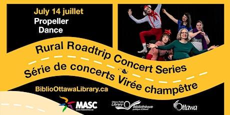 Rural Roadtrip Concert Series: Propeller Dance tickets