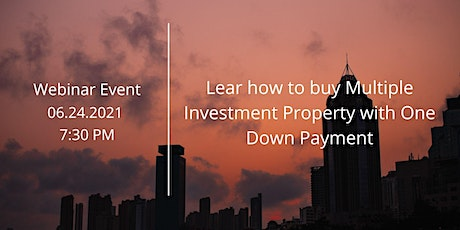 Learn how to buy multiple investment properties with One Down Payment tickets