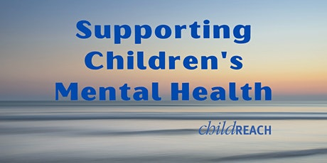 Supporting Children's Mental Health tickets