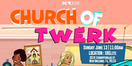 Church of Twerk hosted by Ha-Sizzle and the Pony Posse tickets