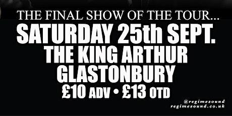 REGIME - Final Tour Date @ The King Arthur, Glastonbury tickets