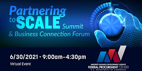 Partnering to SCALE Summit and Business Connection Forum tickets