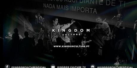 CELEBRAÇÃO KINGDOM CULTURE bilhetes