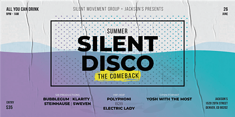 All You Can Drink Summer Silent Disco - The Comeback tickets