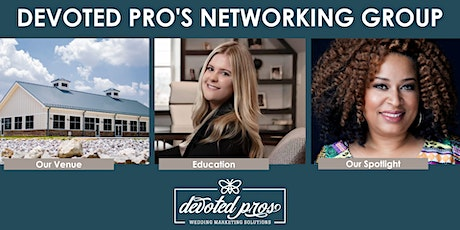 July Devoted Pros Networking Meeting tickets