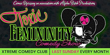 Toxic Femininity Comedy Show tickets