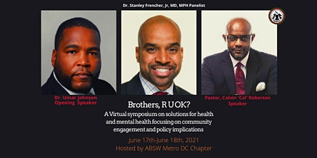 BROTHERS R U OK? A virtual symposium exploring solutions to mental health tickets