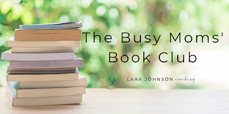 The Busy Moms' Book Club tickets