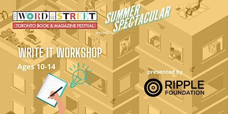 Summer Spectacular: Write It Workshop tickets