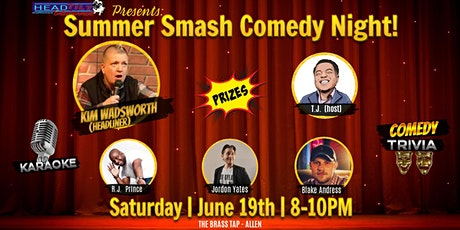 Summer Smash Comedy Night! tickets