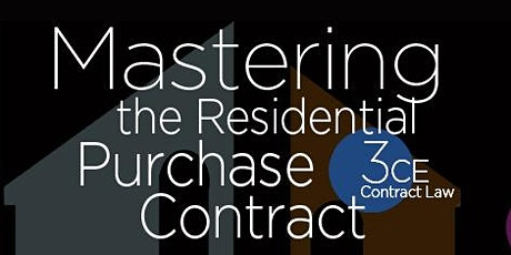Mastering the Residential Purchase Contract-Contract Law CE-15167 tickets