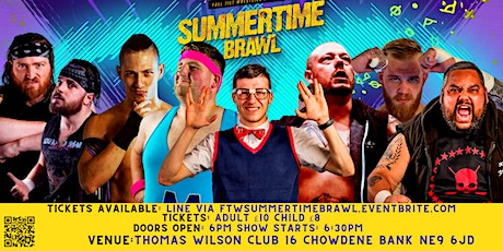 FTW Presents The Summertime Brawl tickets
