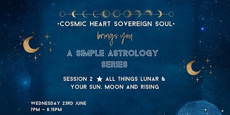 A Simple Astrology Series: Session 2 tickets