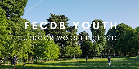 FECDB Youth Outdoor Worship Service tickets