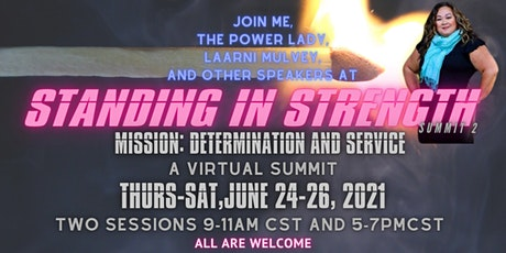 Standing In Strength Summit 2.  Mission: Determination and Service tickets