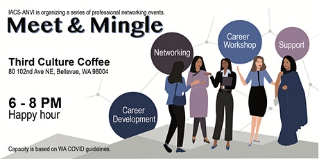 Meet-n-Mingle - ANVI-IACS Networking events for Women in the Seattle Area tickets