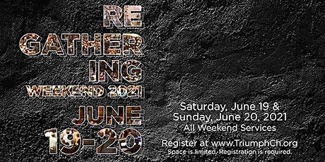 Triumph Church June 19 & 20 Weekend - North Campus (In-Person & Drive-In) tickets