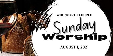 Sunday Worship, August 1, 2021 tickets