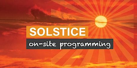 Solstice – Daytime Family Program tickets