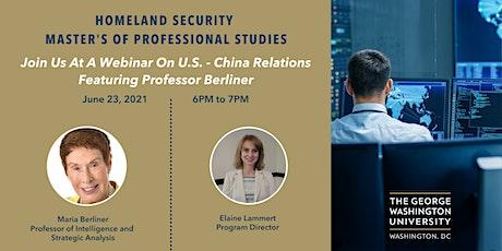 GW Homeland Security Master of Professional Studies: U.S. - China Webinar tickets
