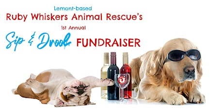 1st Annual Sip and Drool Fundraiser tickets