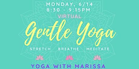 Virtual: Gentle Yoga & Meditation tickets
