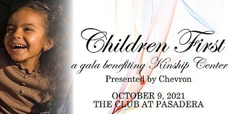 Children First, A Gala Benefiting Kinship Center tickets