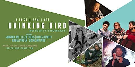 Drinking Bird Feat. Sabrina Wu, Eliza Edens, Miles Hewitt, Nadia Pinder tickets