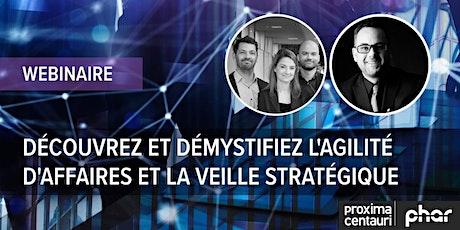 Webinaire : Démystifiez l'agilité d'affaires et la veille stratégique billets