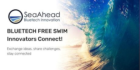 Bluetech Free Swim: Innovators Connect! (Virtual) tickets