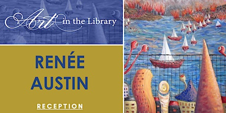 Art in the Library: Renée Austin tickets