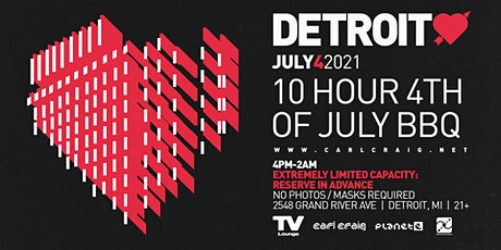 Detroit Love 10 Hour 4th of July BBQ @ TV Lounge - 7/4/21 tickets