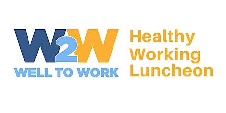 Healthy Working Luncheon and Breakfast Workshop tickets
