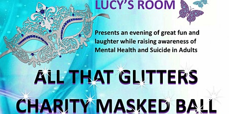 ALL THAT GLITTERS CHARITY MASKED BALL tickets